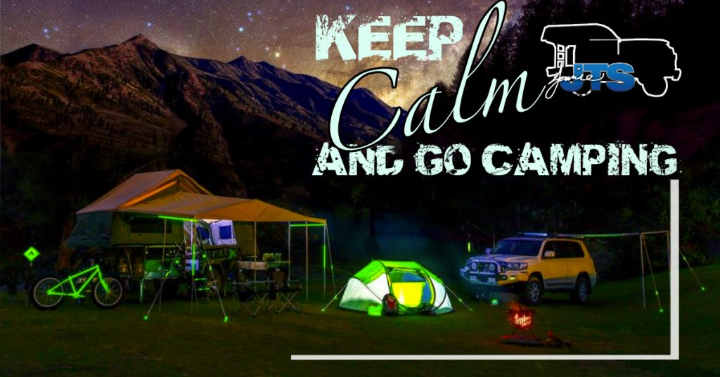 Keep Calm and go camping JTS and Glo-X